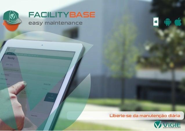 FACILITYBASE easy maintenance Liberte-se da manutenção diária