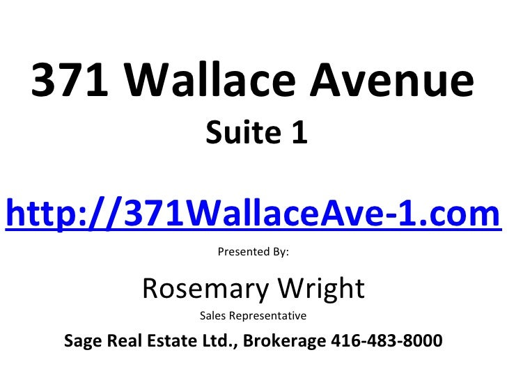 371 Wallace Avenue                    Suite 1http://371WallaceAve-1.com/                      Presented By:            Ros...