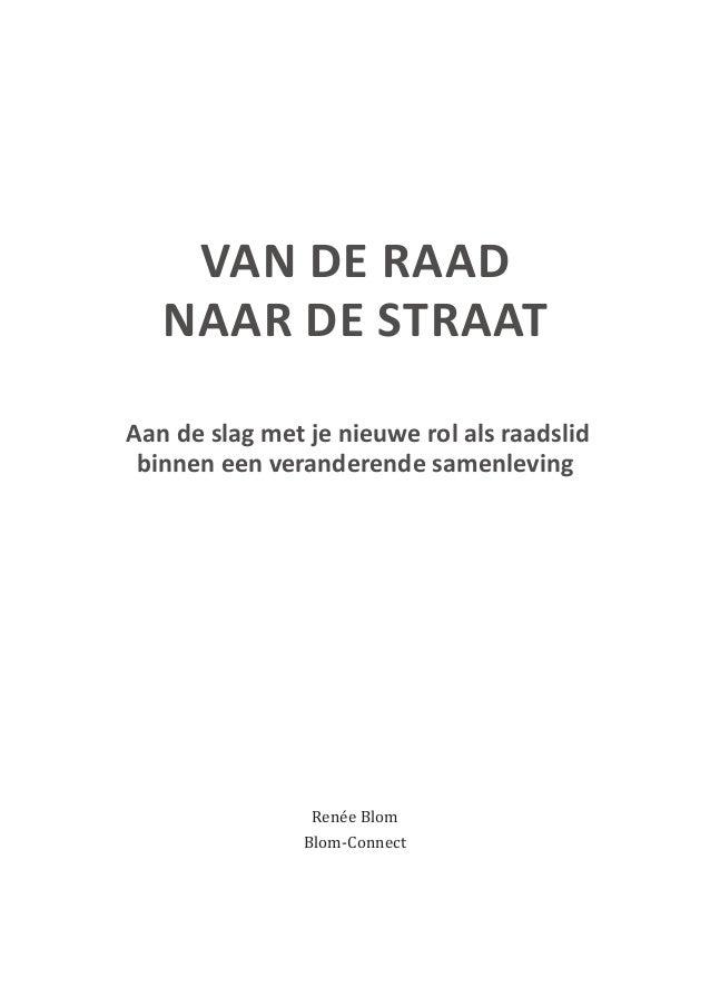 Met dank aan Ik wil iedereen bedanken die een bijdrage heeft geleverd aan het boek en in het bijzonder aan Klaasjan de Jon...
