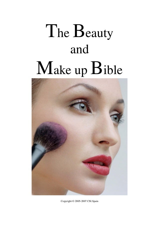 The Beauty and Make up Bible Copyright © 2005-2007 CSI.Spain