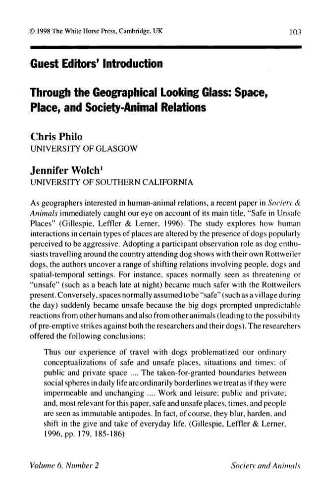 103 Guest Editors' Introduction Through the Geographical Looking Glass: Space, Place, and Society-Animal Relations Chris P...