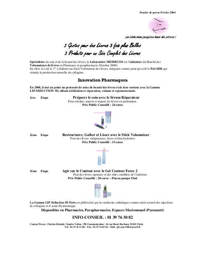 Dossier de presse Février 2004 La Séduction jusqu'au bout des LèvresLa Séduction jusqu'au bout des LèvresLa Séduction jusq...