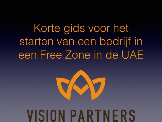 Korte gids voor het starten van een bedrijf in een Free Zone in de UAE
