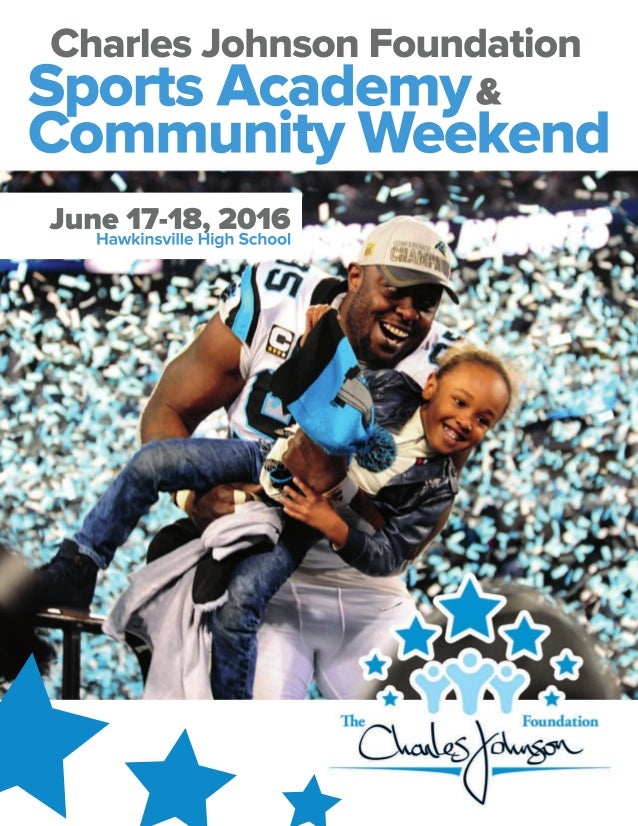 Sports Academy Community Weekend Charles Johnson Foundation & June 17-18, 2016 Hawkinsville High School