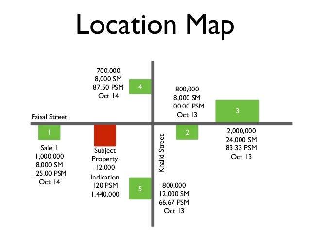 Location Map Faisal Street KhalidStreet Subject Property 12,000 1 Sale 1 1,000,000 8,000 SM 125.00 PSM Oct 14 2 800,000 8,...