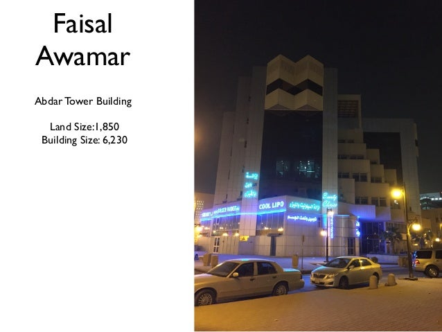 Faisal Awamar Abdar Tower Building Land Size:1,850 Building Size: 6,230