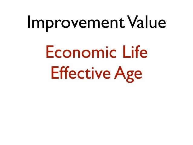ImprovementValue Economic Life Effective Age