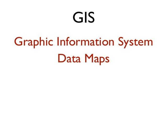 GIS Graphic Information System Data Maps
