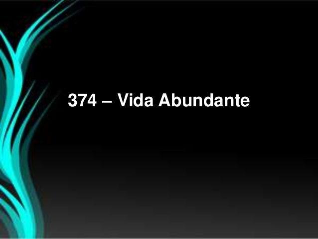374 – Vida Abundante
