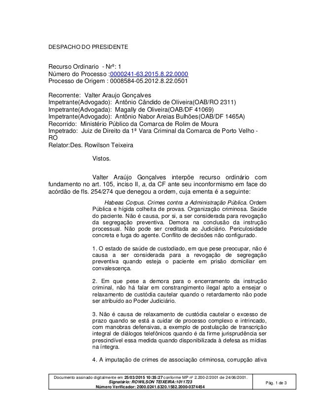 Documento assinado digitalmente em 25/03/2015 10:35:27 conforme MP nº 2.200-2/2001 de 24/06/2001. Signatário: ROWILSON TEI...