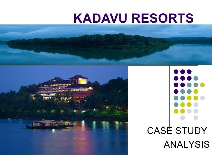 KADAVU RESORTS CASE STUDY  ANALYSIS