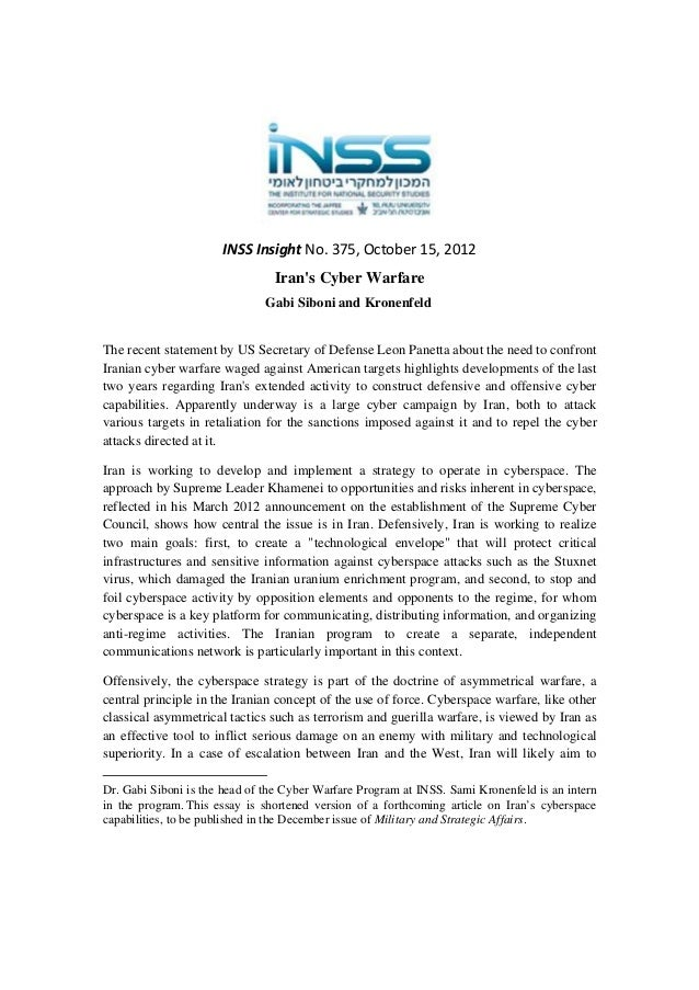 INSS Insight No. 375, October 15, 2012  Iran's Cyber Warfare Gabi Siboni and Kronenfeld  The recent statement by US Secret...