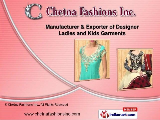 Manufacturer & Exporter of Designer    Ladies and Kids Garments
