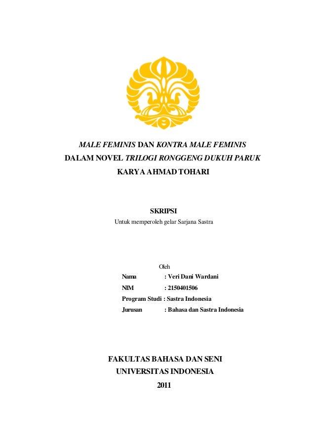 MALE FEMINIS DAN KONTRA MALE FEMINIS DALAM NOVEL TRILOGI RONGGENG DUKUH PARUK KARYA AHMAD TOHARI SKRIPSI Untuk memperoleh ...