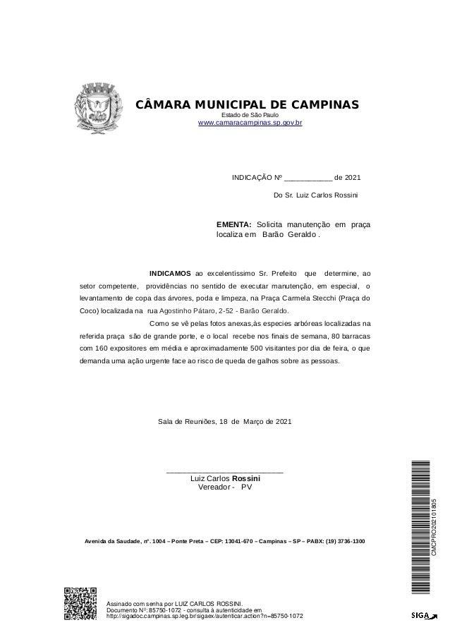CÂMARA MUNICIPAL DE CAMPINAS Estado de São Paulo www.camaracampinas.sp.gov.br INDICAÇÃO Nº ____________ de 2021 Do Sr. Lui...