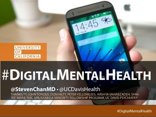 @StevenChanMD @UCDavisHealth #DigitalMentalHealth#DigitalMentalHealth #DIGITALMENTALHEALTH @StevenChanMD • @UCDavisHealth ...