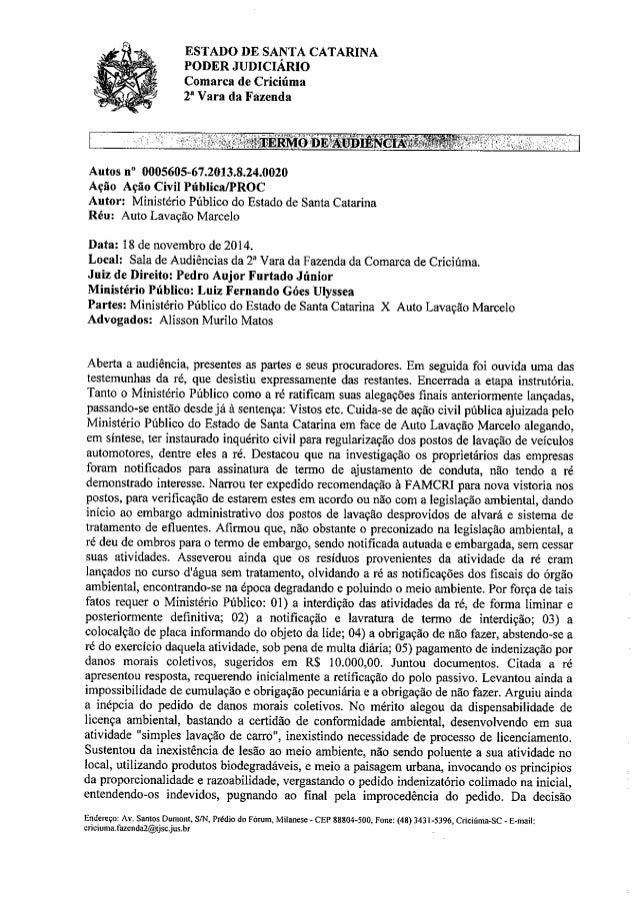 """ESTADO DE SANTA CATARINA PODER JUDICIARIO Comarca de Criciúma  2* Vara da Fazenda        Autos n"""" 0005605-6720118.24.0020 ..."""