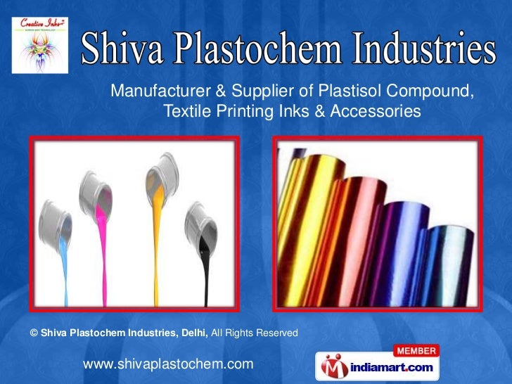 Manufacturer & Supplier of Plastisol Compound,<br />Textile Printing Inks & Accessories<br />