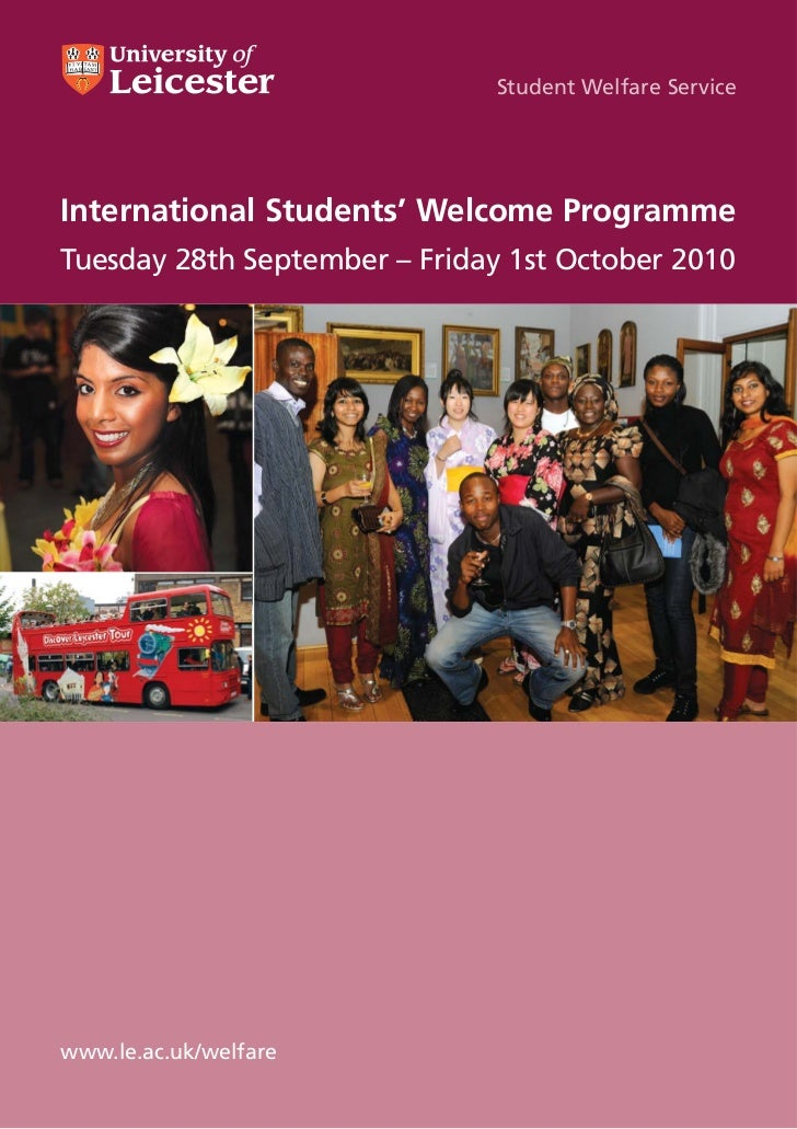 Student Welfare ServiceInternational Students' Welcome ProgrammeTuesday 28th September – Friday 1st October 2010www.le.ac....