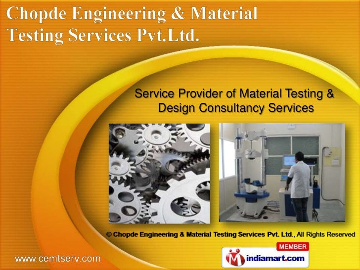 Service Provider of Material Testing &    Design Consultancy Services
