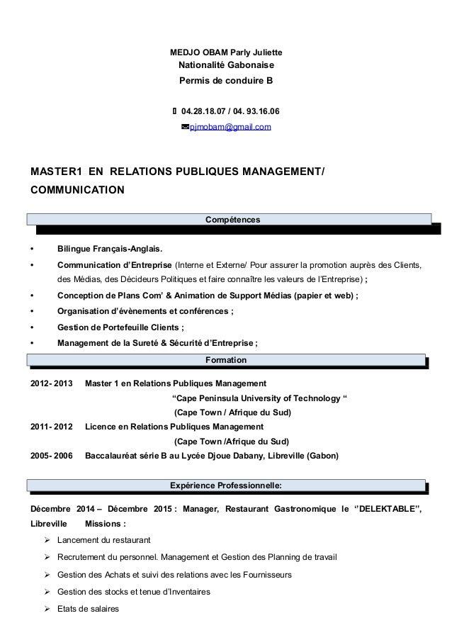 MEDJO OBAM Parly Juliette Nationalité Gabonaise Permis de conduire B  04.28.18.07 / 04. 93.16.06 pjmobam@gmail.com MASTE...