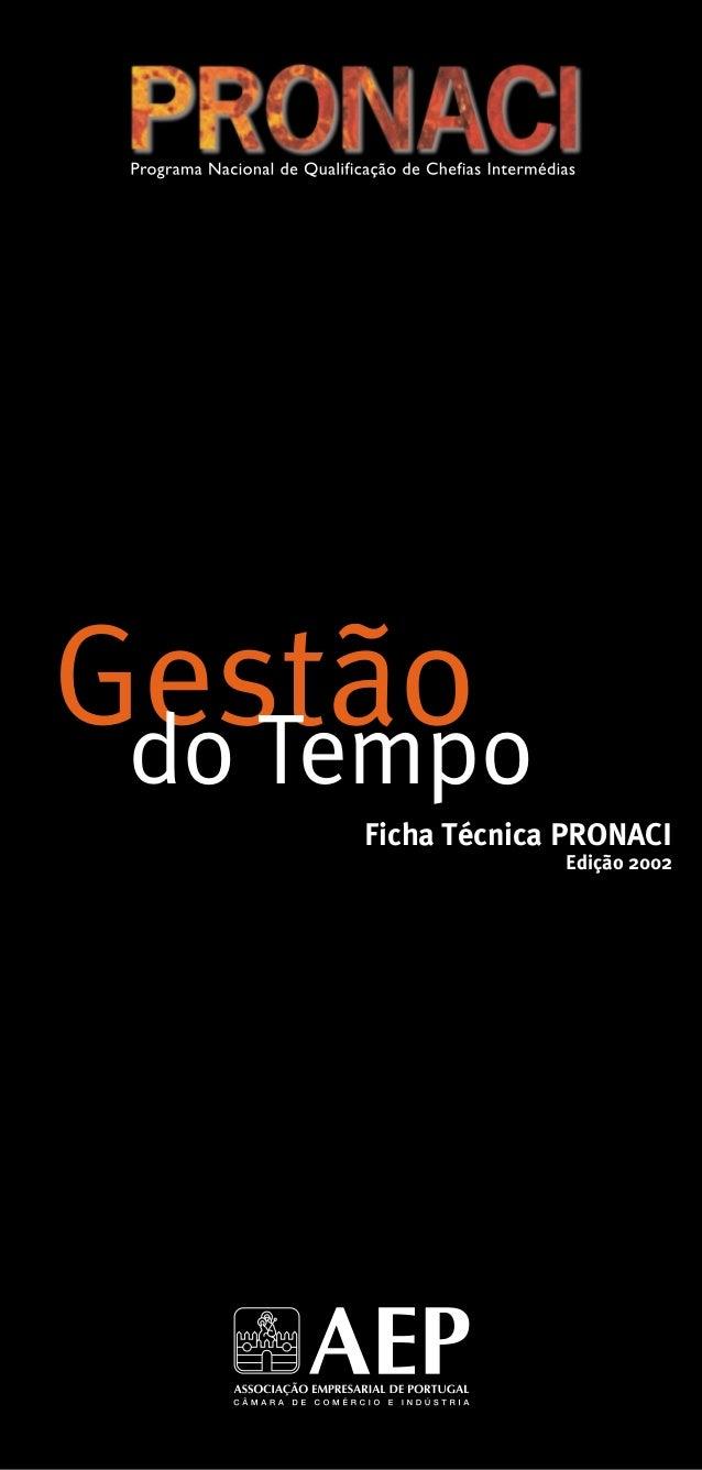 Ficha Técnica PRONACI Edição 2002 Gestãodo Tempo