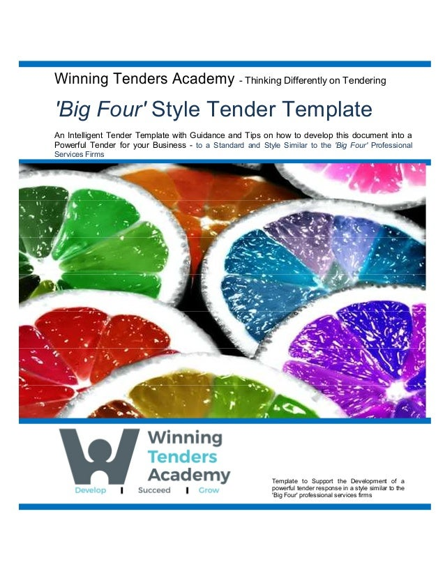 Winning Tenders Academy - Thinking Differently on Tendering 'Big Four' Style Tender Template An Intelligent Tender Templat...