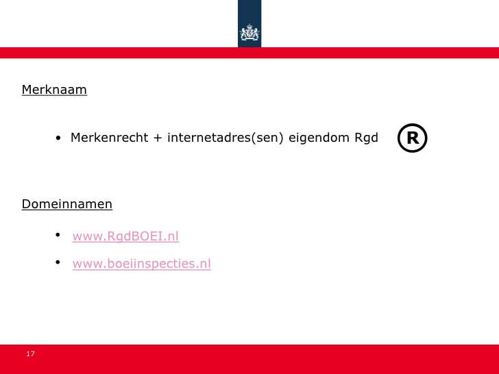 Merknaam        • Merkenrecht + internetadres(sen) eigendom Rgd     Domeinnamen       •   www.RgdBOEI.nl       •   www.boe...