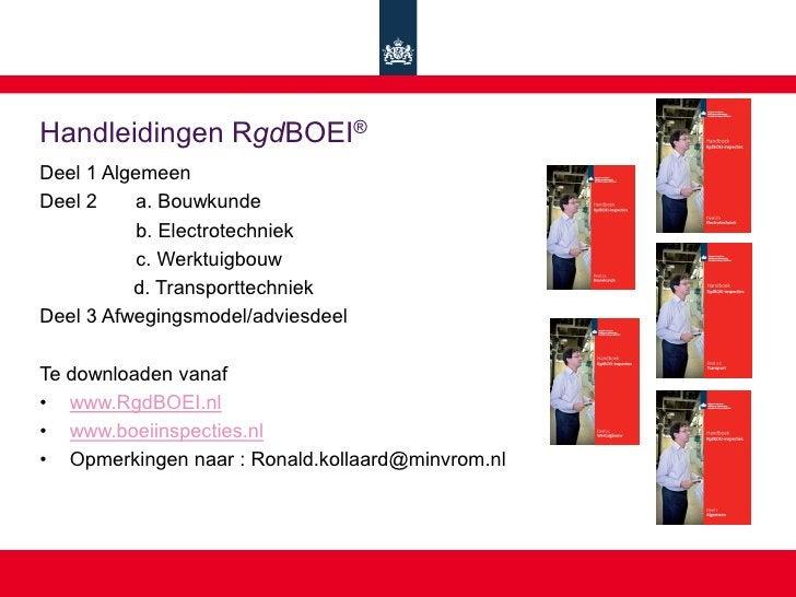 Handleidingen RgdBOEI® Deel 1 Algemeen Deel 2    a. Bouwkunde            b. Electrotechniek            c. Werktuigbouw    ...