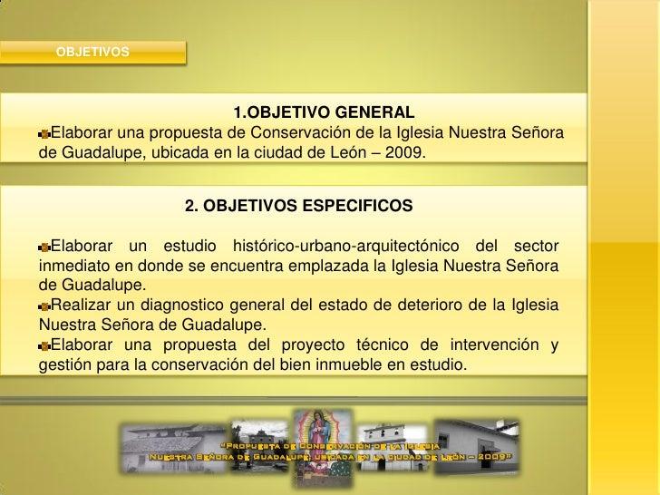 PROPUESTA DE CONSERVACIÓN IGLESIA NUESTRA SEÑORA DE GUADALUPE LEON NICARAGUA Slide 3