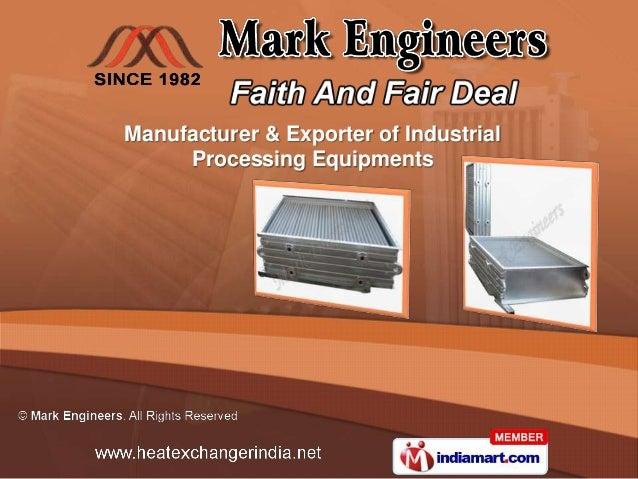 Manufacturer & Exporter of Industrial     Processing Equipments