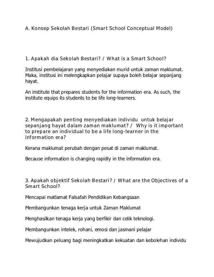 A. Konsep Sekolah Bestari (Smart School Conceptual Model)1. Apakah dia Sekolah Bestari? / What is a Smart School?Institusi...