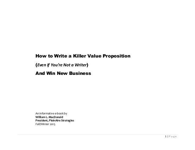 E book value proposition 1 1 p a g e how to write a killer value proposition even if you fandeluxe Choice Image