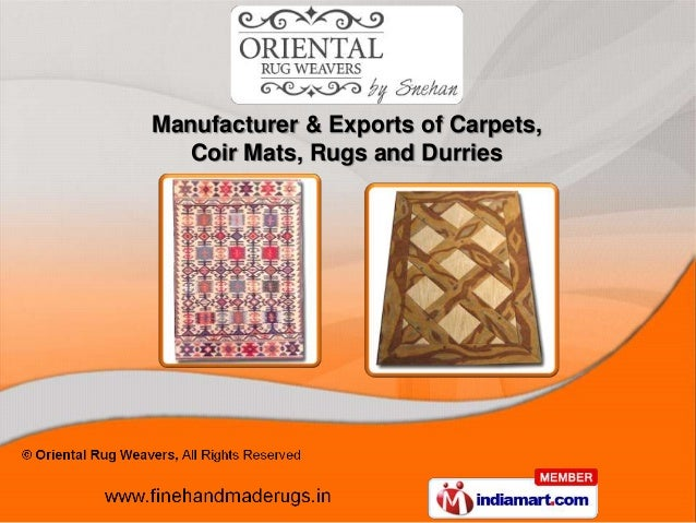 Manufacturer & Exports of Carpets,   Coir Mats, Rugs and Durries