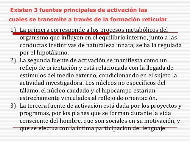 1) La primera corresponde a los procesos metabólicos del organismo que influyen en el equilibrio interno, junto a las cond...