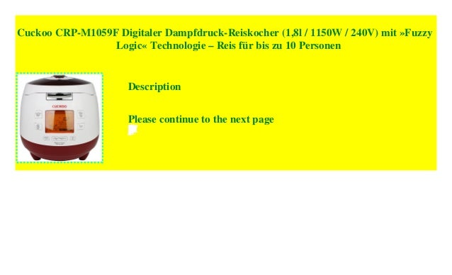 Cuckoo Digitaler Dampfdruck Reiskocher CRP-M1059F 1,8L