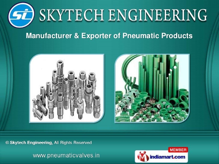 Manufacturer & Exporter of Pneumatic Products