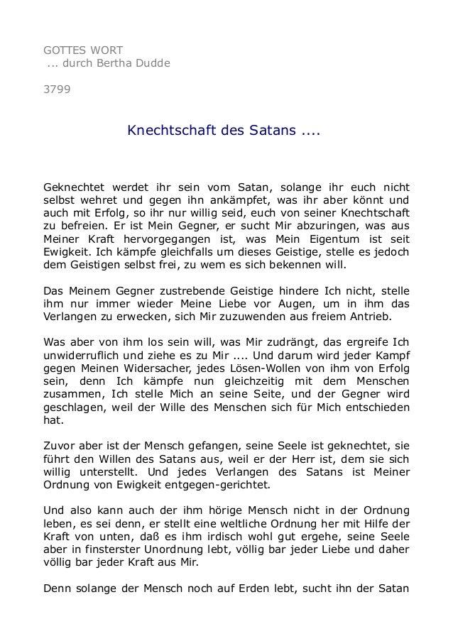 GOTTES WORT ... durch Bertha Dudde 3799 Knechtschaft des Satans .... Geknechtet werdet ihr sein vom Satan, solange ihr euc...