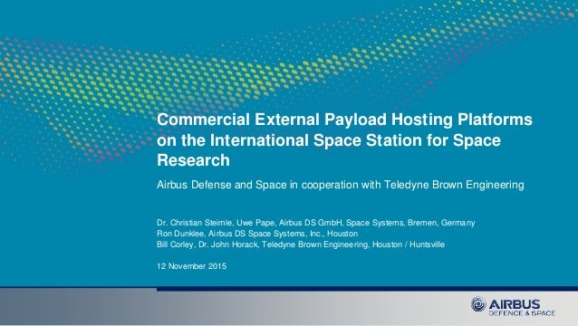 Commercial External Payload Hosting Platforms on the International Space Station for Space Research Airbus Defense and Spa...