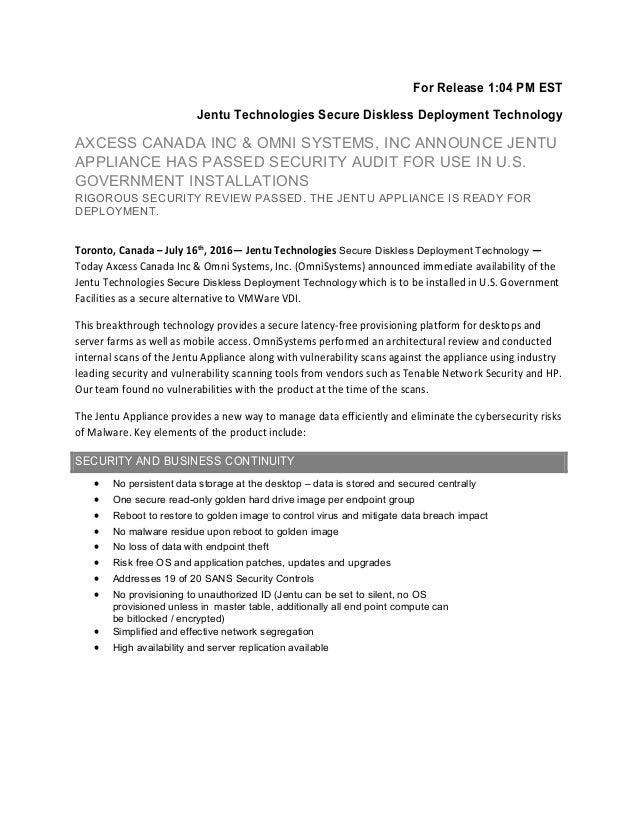 For Release 1:04 PM EST Jentu Technologies Secure Diskless Deployment Technology AXCESS CANADA INC & OMNI SYSTEMS, INC ANN...
