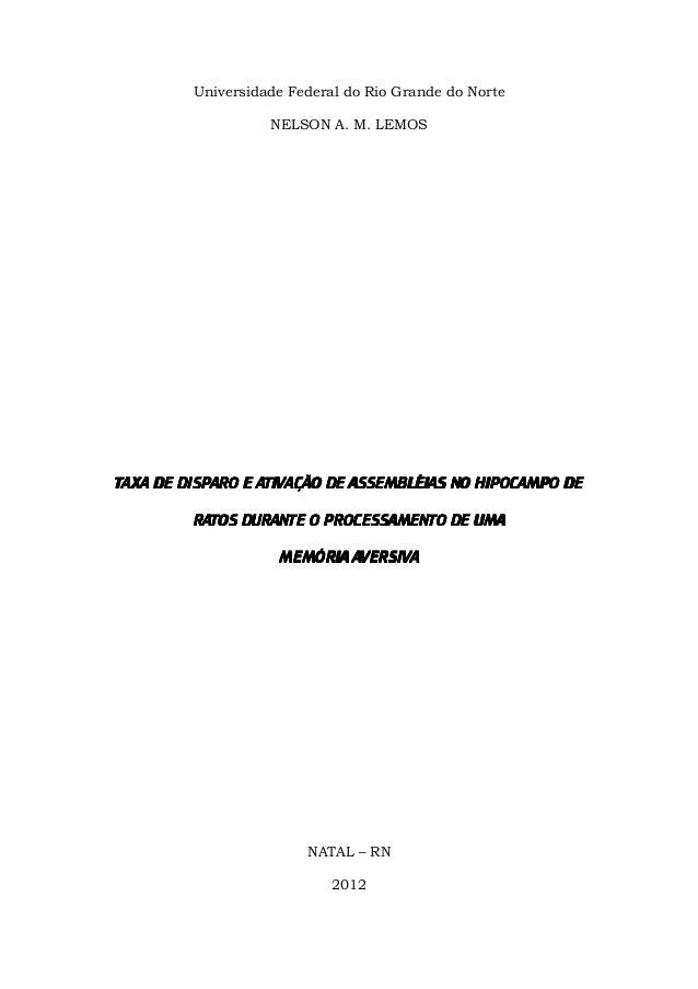 Universidade Federal do Rio Grande do Norte NELSON A. M. LEMOS TAXA DE DISPAROTAXA DE DISPAROTAXA DE DISPAROTAXA DE DISPAR...