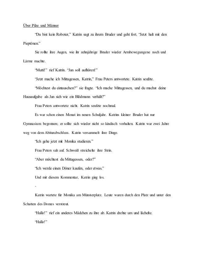 """Über Pilze und Männer """"Du bist kein Roboter,"""" Katrin sagt zu ihrem Bruder und geht fort. """"Jetzt halt mit den Pieptönen."""" S..."""