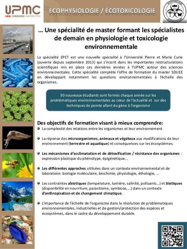 La spécialité EPET est une nouvelle spécialité à l'Université Pierre et Marie Curie (ouverte depuis septembre 2013) qui s'...
