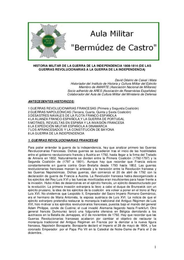 HISTORIA MILITAR DE LA GUERRA DE LA INDEPENDENCIA 1808-1814 (DE LAS GUERRAS REVOLUCIONARIAS A LA GUERRA DE LA INDEPENDENCI...