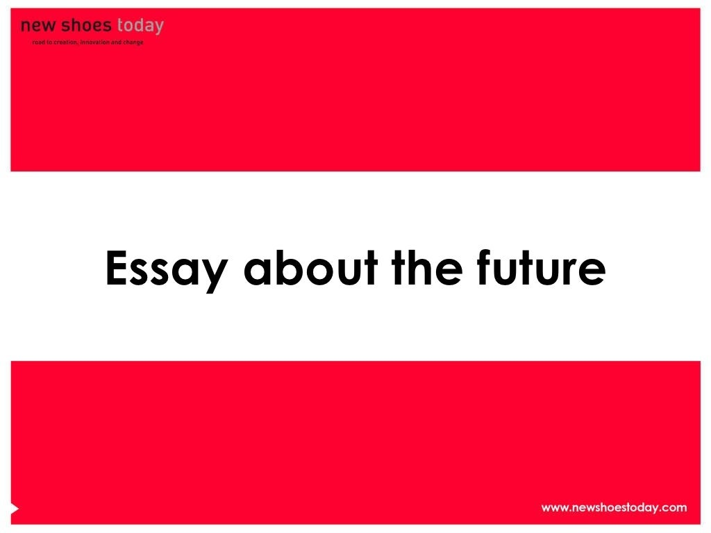 Essay about future