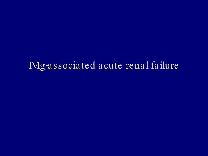 IVIg-associated acute renal failure