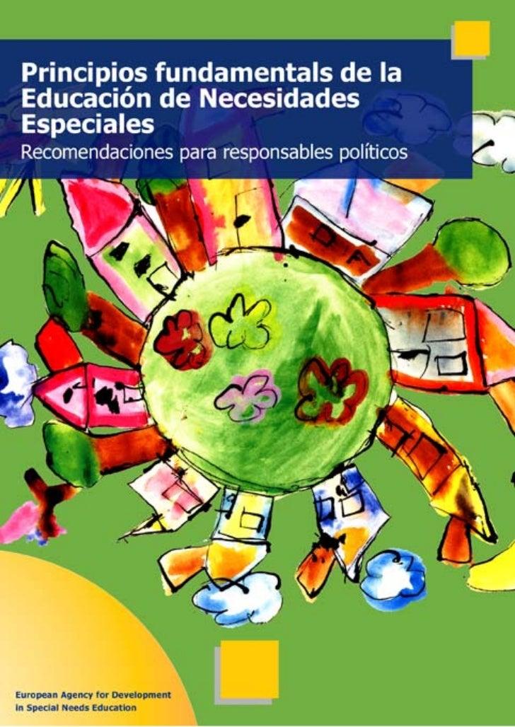 Principios fundamentales     de la Educaciónde Necesidades Especiales      Recomendaciones para      responsables político...
