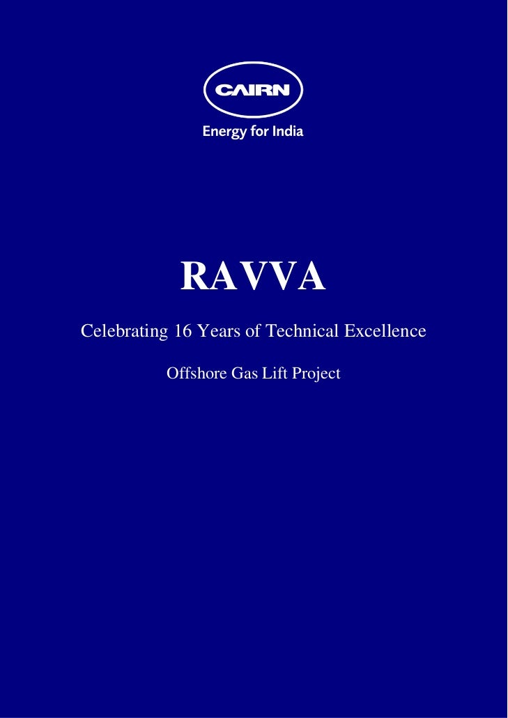 RAVVA    Celebrating 16 Years of Technical Excellence              Offshore Gas Lift Project
