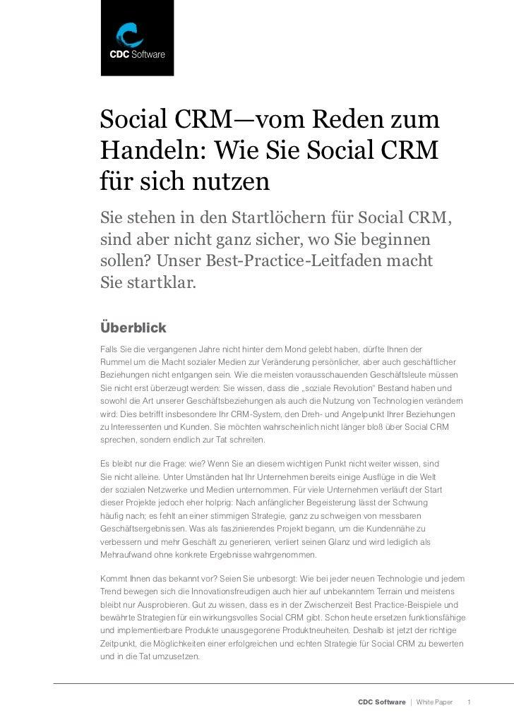Social CRM—vom Reden zumHandeln: Wie Sie Social CRMfür sich nutzenSie stehen in den Startlöchern für Social CRM,sind aber ...