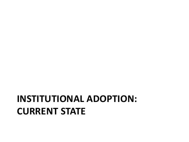 INSTITUTIONAL ADOPTION: CURRENT STATE